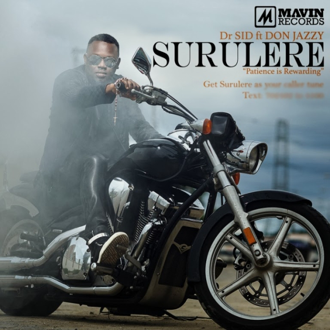 (NEW MUSIC) DR SID FT. DON JAZZY, WIZKID & PHYNO – SURULERE [REMIX]